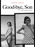 Good-Bye, Son and Other Stories