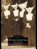 Dorchester: Volume II