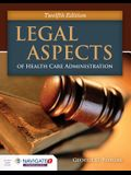 Legal Aspects of Health Care Administration [With Access Code]