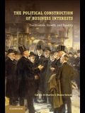 The Political Construction of Business Interests