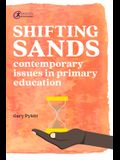 Shifting Sands: Contemporary Issues in Primary Schools