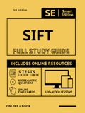 Sift Full Study Guide: Complete Subject Review with Online Videos, 5 Full Practice Tests, Realistic Questions Both in the Book and Online Plu
