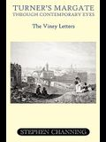 Turner's Margate Through Contemporary Eyes - The Viney Letters
