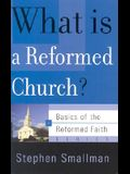 What Is a Reformed Church?