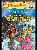 Thea Stilton and the Mystery on the Orient Express (Thea Stilton #13), 13: A Geronimo Stilton Adventure