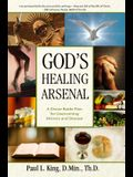 God's Healing Arsenal: A 40-Day Divine Battle Plan for Overcoming Distress and Disease