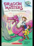 Call of the Sound Dragon: A Branches Book (Dragon Masters #16), Volume 16