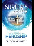 The Surfer's Journey: The Path to Transformational Heroship
