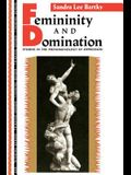 Femininity and Domination: Studies in the Phenomenology of Oppression
