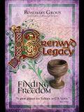 Brenwyd Legacy - Finding Freedom