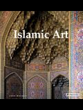 Islamic Art: Architecture, Painting, Calligraphy, Ceramics, Glass, Carpets