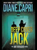 Deep Cover Jack: The Hunt for Jack Reacher Series