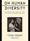 On Human Diversity: Nationalism, Racism, and Exoticism in French Thought