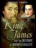 King James and the History of Homosexuality