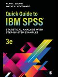 Quick Guide to Ibm(r) Spss(r): Statistical Analysis with Step-By-Step Examples