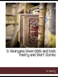 O. Henryana Seven Odds and Ends Poetry and Short Stories