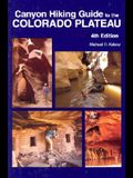 Canyon Hiking Guide to the Colorado Plateau