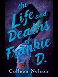 The Life and Deaths of Frankie D.