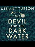 The Devil and the Dark Water Lib/E