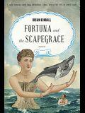 Fortuna and the Scapegrace: A Dark Comedy South Seas Adventure