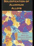 Solidification of Aluminum Alloys