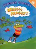 Hellooo Froggy!