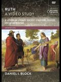 Ruth, a Video Study: 8 Lessons on Literary Context, Structure, Exegesis, and Interpretation