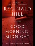 Good Morning, Midnight: A Dalziel and Pascoe Mystery