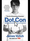 Dot Con Lib/E: The Art of Scamming a Scammer