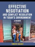 Effective Negotiation and Conflict Resolution in Today's Environment: A Reader