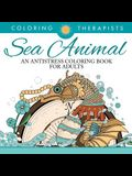 Sea Animal Designs Coloring Book - An Antistress Coloring Book For Adults