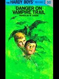 Hardy Boys 50: Danger on Vampire Trail