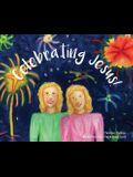 Celebrating Jesus!