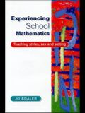 Experiencing School Mathematics: Teaching Styles, Sex, and Setting Paper