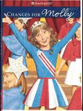 Changes for Molly (American Girl: Beforever)