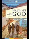 Walking with God: A Journey Through the Bible (Revised)