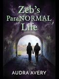Zeb's ParaNORMAL Life