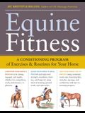 Equine Fitness: A Program of Exercises and Routines for Your Horse [With Pull-Out Cards]