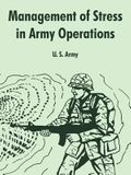 Management of Stress in Army Operations