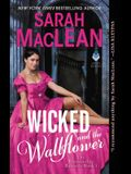 Wicked and the Wallflower: The Bareknuckle Bastards Book I