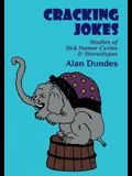Cracking Jokes: Studies of Sick Humor Cycles & Stereotypes