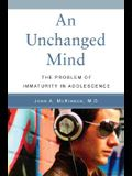 An Unchanged Mind: The Problem of Immaturity in Adolescence