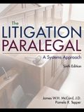 The Litigation Paralegal: A Systems Approach