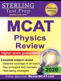 Sterling Test Prep MCAT Physics Review: Complete Subject Review