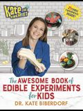 Kate the Chemist: The Awesome Book of Edible Experiments for Kids
