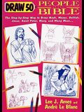Draw 50 People Of The Bible (Turtleback School & Library Binding Edition)