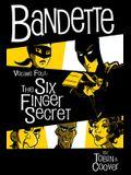 Bandette Volume 4: The Six Finger Secret
