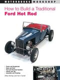 How to Build a Traditional Ford Hot Rod
