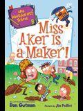 Miss Aker Is a Maker!