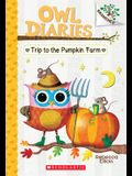 Trip to the Pumpkin Farm: Branches Book (Owl Diaries #11), Volume 11: A Branches Book